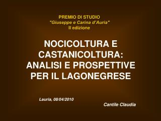 "PREMIO DI STUDIO ""Giuseppe e Carina d'Auria"" II edizione"