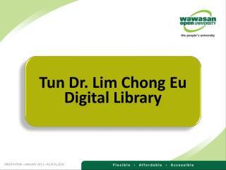 Tun Dr. Lim Chong Eu Digital Library