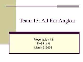 Team 13: All For Angkor
