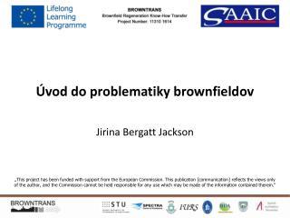 Úvod do problematiky b rownfield ov