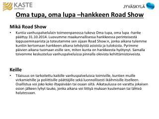 Oma tupa, oma lupa –hankkeen Road Show