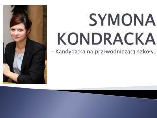 SYMONA KONDRACKA