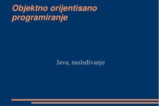 Objektno orijentisano programiranje