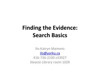 Finding the Evidence: Search Basics