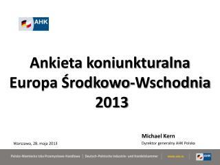 Ankieta koniunkturalna Europa Środkowo-Wschodnia 2013