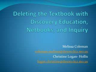 Deleting the Textbook with Discovery Education,  Netbooks, and Inquiry