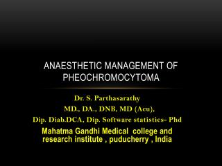 Anaesthetic  management  o f  pheochromocytoma
