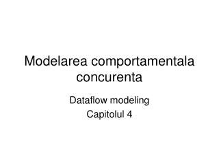 Modelarea comportamentala concurenta