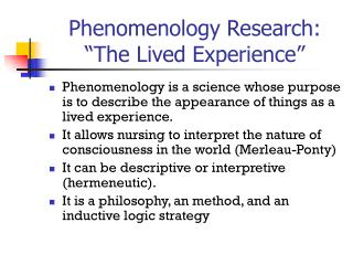 "Phenomenology Research: ""The Lived Experience"""