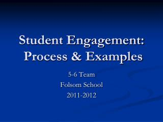 Student Engagement: Process & Examples