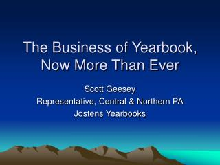 The Business of Yearbook, Now More Than Ever