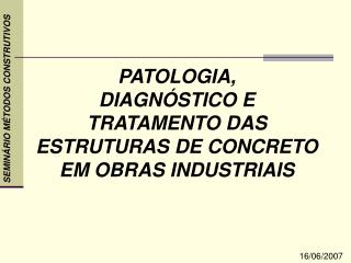 SEMINÁRIO MÉTODOS CONSTRUTIVOS