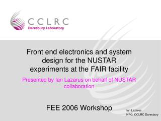Front end electronics and system design for the NUSTAR experiments at the FAIR facility