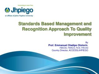 Standards Based Management and Recognition Approach To Quality Improvement