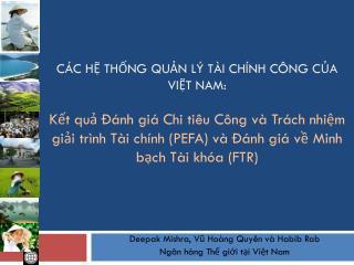 Deepak Mishra, Vũ Hoàng Quyên và Habib Rab Ngân hàng Thế giới tại Việt Nam
