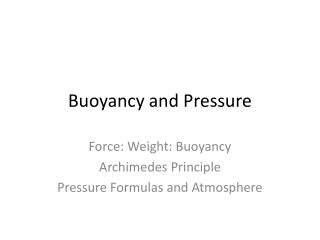 Buoyancy and Pressure