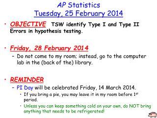 AP Statistics Tuesday, 25 February 2014