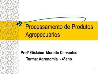 Processamento de Produtos Agropecuários