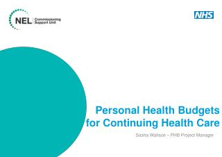 Personal Health  Budgets for  Continuing Health Care