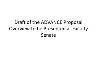 Draft of the ADVANCE Proposal Overview to be Presented at Faculty Senate