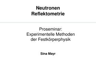 Neutronen Reflektometrie