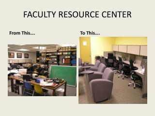 FACULTY RESOURCE CENTER