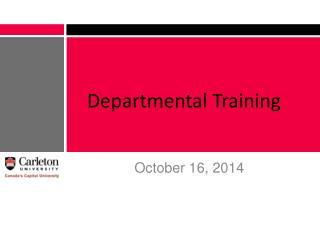 Departmental Training