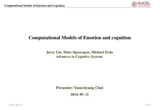 Computational Models of Emotion and cognition