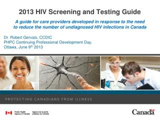 2013 HIV Screening and Testing Guide