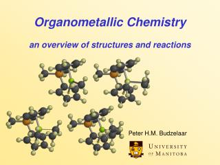 Organometallic Chemistry an overview of structures and reactions
