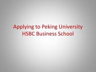 Applying to Peking University HSBC Business School