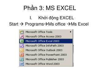 Phần 3: MS EXCEL