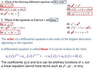 A differential equation is called linear if it can be written in the form