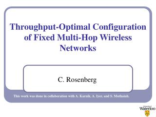 Throughput-Optimal Configuration of Fixed Multi-Hop Wireless Networks