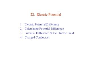 22.  Electric Potential