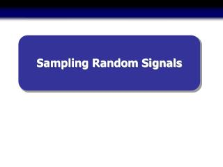 Sampling Random Signals