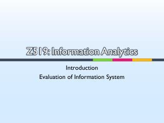 Z 519: Information Analytics
