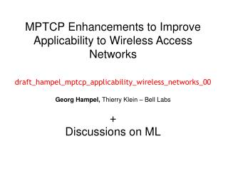 Topics MPTCP + Wireless Access Networks 2. Low-complexity MPTCP host
