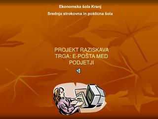 Ekonomska šola Kranj Srednja strokovna in poklicna šola