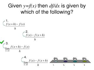 Given y=f(x) then df/dx is given by which of the following?