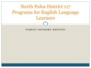North Palos District 117 Programs for English Language Learners
