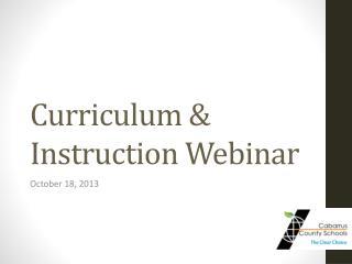 Curriculum & Instruction Webinar