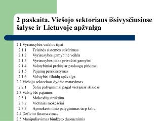 2 paskaita. Viešojo sektoriaus išsivys č iusiose šalyse ir Lietuvoje ap ž valga