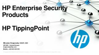 HP Enterprise Security Products  HP TippingPoint