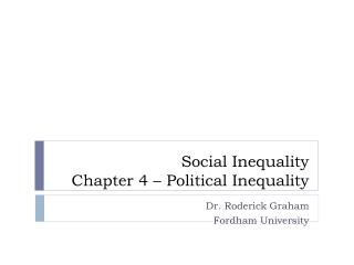 Social Inequality Chapter 4 – Political Inequality