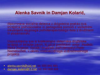 Alenka Savnik in Damjan Kolarič,