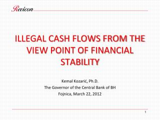 ILLEGAL CASH FLOWS FROM THE VIEW POINT OF FINANCIAL STABILITY