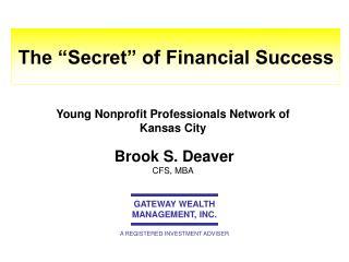 "The ""Secret"" of Financial Success"