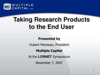 Taking Research Products to the End User