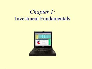 Chapter 1: Investment Fundamentals